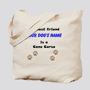 Custom Cane Corso Best Friend Tote Bag